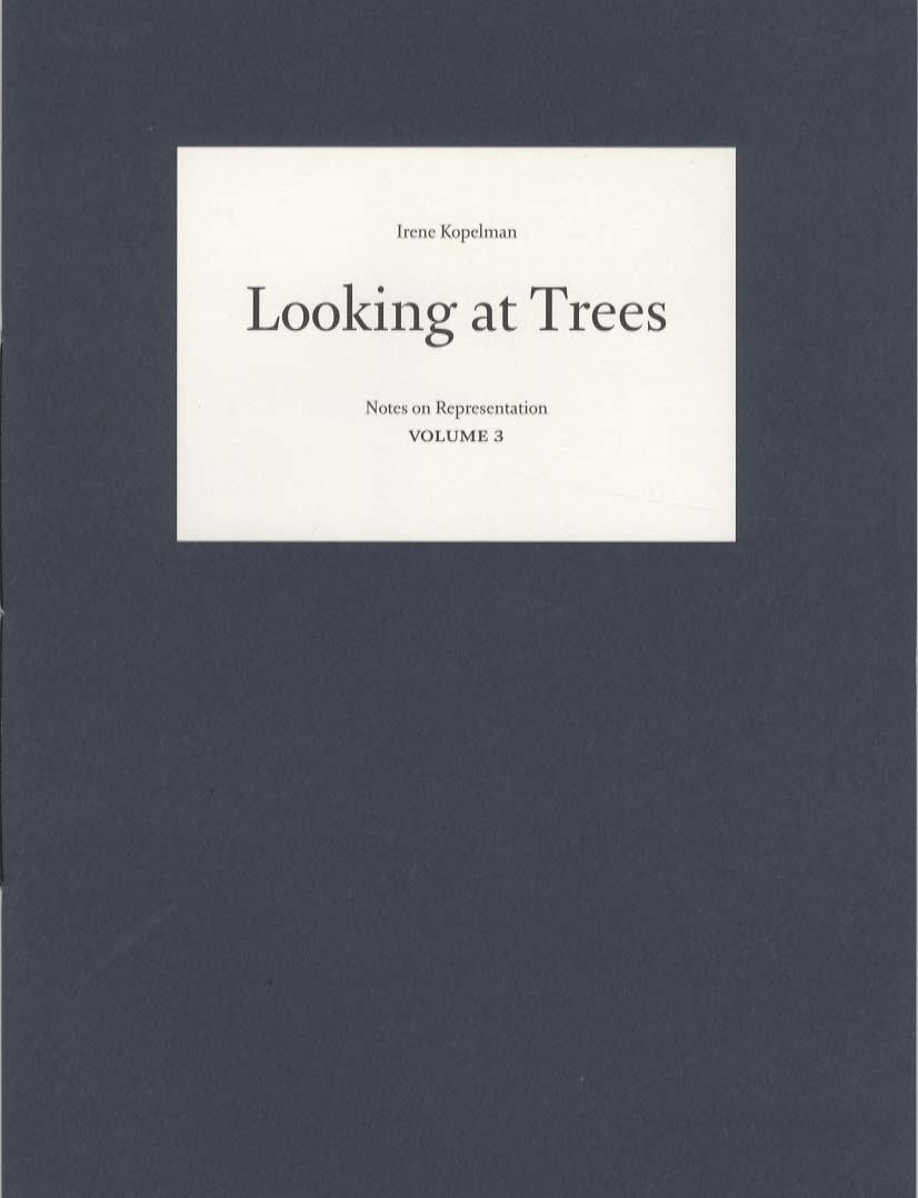 Looking at trees, Irene Kopelman