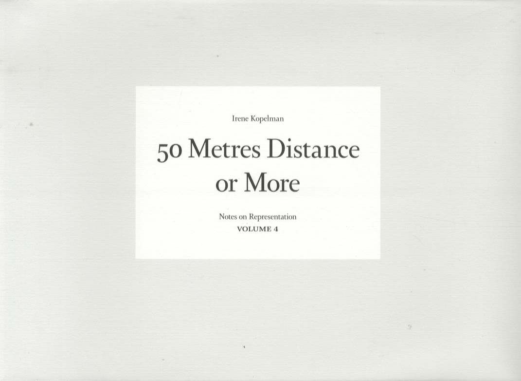 Meters Distance or More, Irene Kopelman