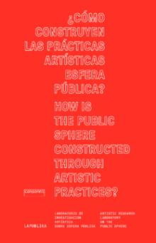 / HOW IS THE PUBLIC SPHERE CONSTRUCTED THROUGH ARTISTIC PRACTICES?